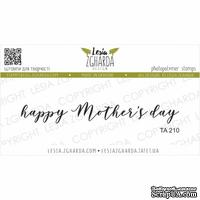 Акриловый штамп Lesia Zgharda Happy Mother`s day TA210