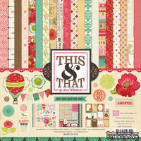 Набор бумаги от Echo Park Paper Co - This & That Graceful Collection Kit, 30x30