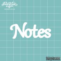 Чипборд от Вензелик - Notes, размер: 60x24 мм