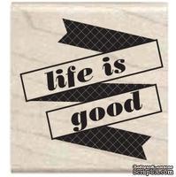Резиновый штамп Studio G - Life is good, 5х5 см, на деревянном блоке