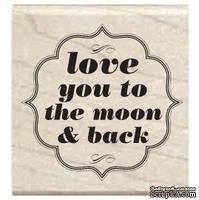 Резиновый штамп Studio G - Love you to the moon and back, 5х5 см, на деревянном блоке