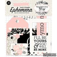 Высечки  - рамочки и тэги от Echo Park - Wedding Bliss Frames & Tags, 33 шт.