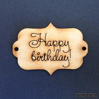 Деревянная фигурка WOOD-057 - Happy Birthday 1, 1 штука