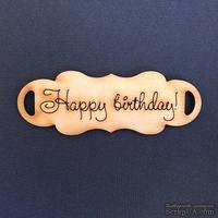 Деревянная фигурка WOOD-058 - Happy Birthday 2, 1 штука - ScrapUA.com