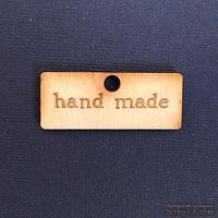 Деревянная фигурка WOOD-064 - Hand Made, 1 штука
