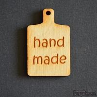 Деревянная фигурка WOOD-095 - Hand Made на досточке, 1 штука