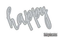 "Ножи для вырубки от Altenew - Happy Die - Надпись ""Happy"""