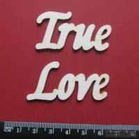 Чипборд от Вензелик - Слова ''True love'', ширина фразы: 104 мм