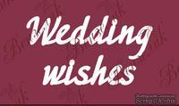 "Чипборд от Вензелик - Надпись ""Wedding wishes"", размер: 70x134 мм"