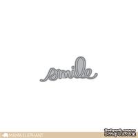 "Ножи для вырубки от Mama Elephant - Smile Script - Creative Cuts - Надпись ""Smile"""