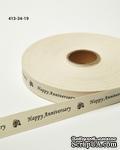 """Хлопковая принтованная лента с надписью """"Happy Anniversary"""", ширина - 19 мм, длина 90 см - ScrapUA.com"""