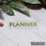"""Термонадпись """"Planner"""" №1, золото - ScrapUA.com"""