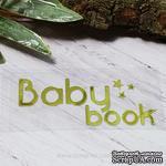 """Термонадпись """"Baby Book"""" №2, золото - ScrapUA.com"""