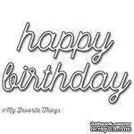 Лезвие My Favorite Things - Die-namics Happy Birthday - ScrapUA.com