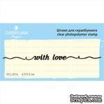 Штампы от Cherrylana ~with love~, 8,5х0,5 см - ScrapUA.com