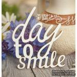 Чипборд ScrapBox - надпись Day to smile Hi-169 - ScrapUA.com