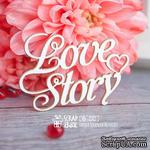 Чипборд ScrapBox - надпись Love Story Hi-232 - ScrapUA.com