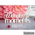 Чипборд ScrapBox - надпись Wonderful moments Hi-235 - ScrapUA.com