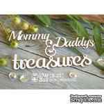 Чипборд ScrapBox - Mommy & Daddy's treasures Hi-275 - ScrapUA.com
