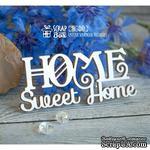 Чипборд ScrapBox - Home Sweet Home Hi-281 - ScrapUA.com