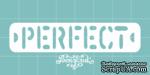 Чипборд от Вензелик - Perfect, размер: 70x15 мм - ScrapUA.com