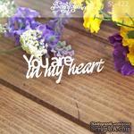 Чипборд от Вензелик - You are in my heart 2, размер: 57x23 мм - ScrapUA.com