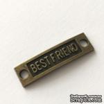 """Металлический декор """"Best Friend"""", цвет античная бронза, 10х35мм - ScrapUA.com"""