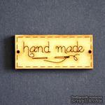 Деревянная фигурка WOOD-096 - Hand Made с иголкой, 1 штука - ScrapUA.com