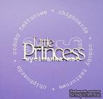 """Чипборд от  Wycinanka  - Надпись""""Little Princess"""", 12см x 4,5см - ScrapUA.com"""